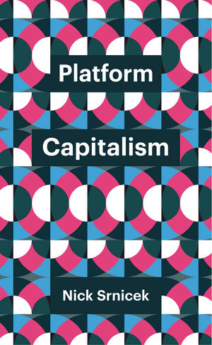 Prescient Review of Platform Capitalism